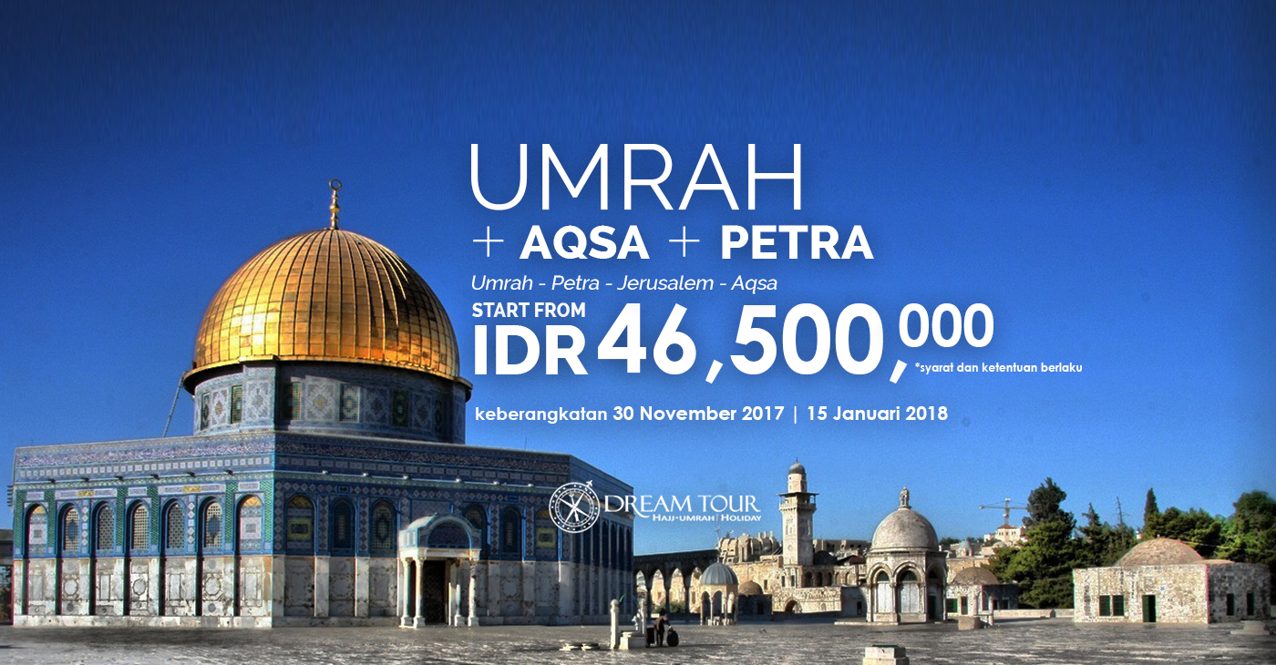 umroh plus aqsa, umroh plus aqsa november desember  2017, pt dream tours and travel