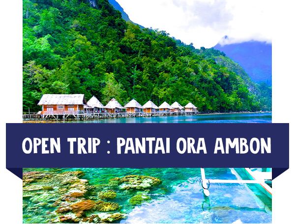 paket wisata open trip ambon